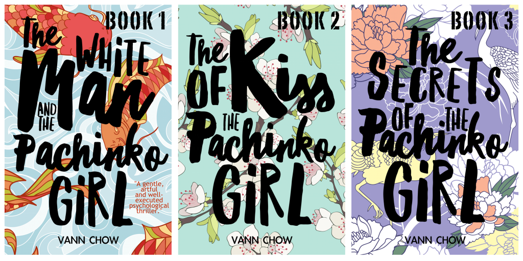 Pachinko Girl - Tokyo Faces Trilogy - Psychological Thriller by Vann Chow